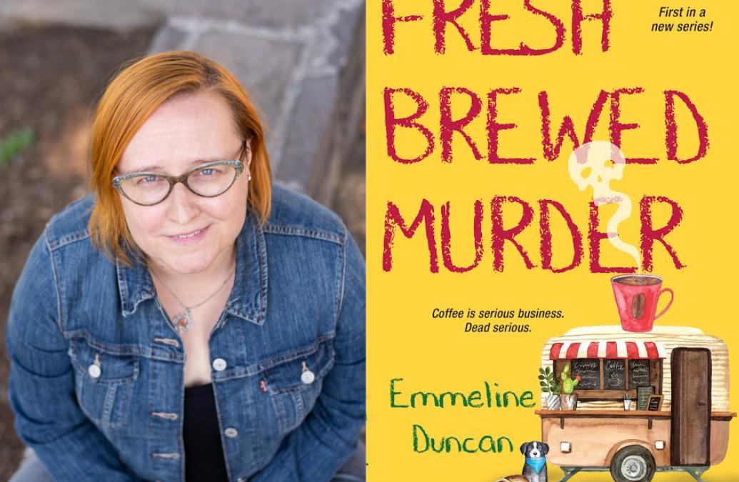 Writer Spotlight Wednesday: Emmeline Duncan & Fresh Brewed Murder